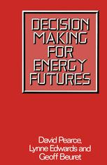 Decision Making for Energy Futures