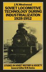 Soviet Locomotive Technology During Industrialization, 1928–1952
