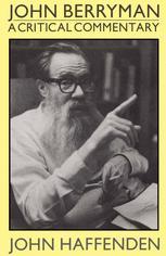 John Berryman A Critical Commentary