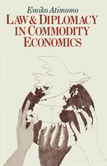 Law and Diplomacy in Commodity Economics