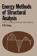 Energy Methods of Structural Analysis