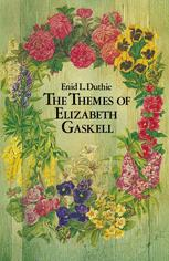 The Themes of Elizabeth Gaskell