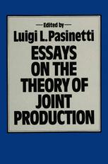 Essays on the Theory of Joint Production