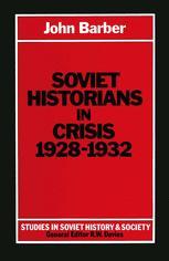 Soviet Historians in Crisis, 1928–1932