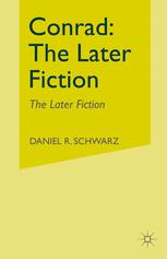 Conrad: The Later Fiction