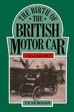 The Birth of the British Motor Car 1769–1897