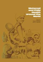 Maternal and Child Health Around the World