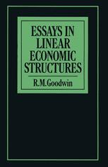 Essays in Linear Economic Structures