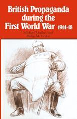British Propaganda during the First World War, 1914–18