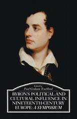 Byron's Political and Cultural Influence in Nineteenth-Century Europe