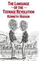 The Language of the Teenage Revolution