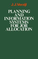 Planning and Information Systems for Job Allocation