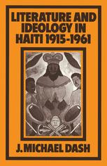 Literature and Ideology in Haiti, 1915–1961