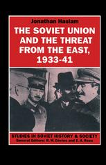 The Soviet Union and the Threat from the East, 1933–41
