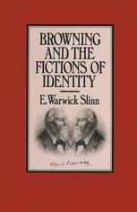 Browning and the Fictions of Identity