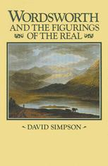 Wordsworth and the Figurings of the Real