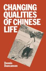 Changing Qualities of Chinese Life