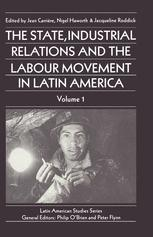 The State, Industrial Relations and the Labour Movement in Latin America
