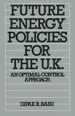 Future Energy Policies for the UK