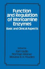 Function and Regulation of Monoamine Enzymes: Basic and Clinical Aspects