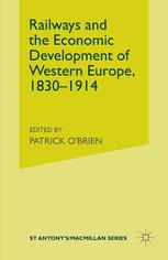 Railways and the Economic Development of Western Europe, 1830–1914