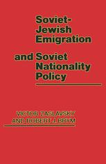 Soviet-Jewish Emigration and Soviet Nationality Policy