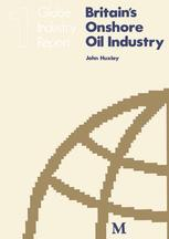 Britain's Onshore Oil Industry