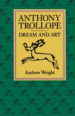 Anthony Trollope Dream and Art