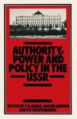 Authority, Power and Policy in the USSR