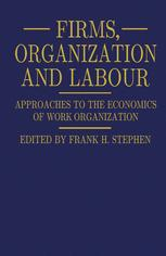 Firms, Organization and Labour