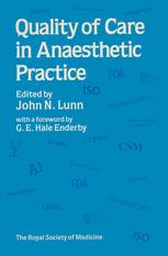 Quality of Care in Anaesthetic Practice