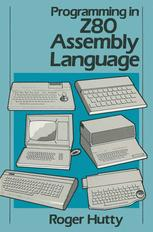 Programming in Z80 Assembly Language