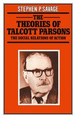 The Theories of Talcott Parsons