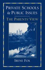 Private Schools and Public Issues