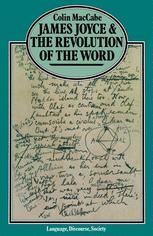 James Joyce and the Revolution of the Word