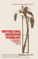 Horticultural Engineering Technology Fixed Equipment and Buildings