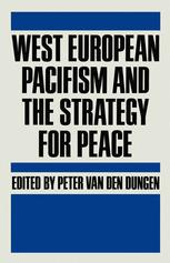 West European Pacifism and the Strategy for Peace