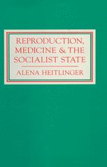 Reproduction, Medicine and the Socialist State