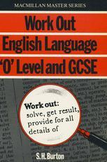 Work Out English Language 'O' Level & GCSE