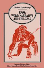 Epos Word, Narrative and the Iliad