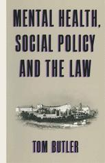 Mental Health, Social Policy and the Law