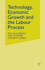 Technology, Economic Growth and the Labour Process
