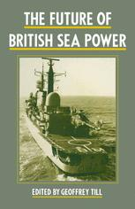 The Future of British Sea Power