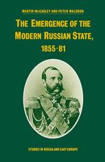 The Emergence of the Modern Russian State, 1855–81