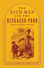 The Rich Man and the Diseased Poor in Early Victorian Literature