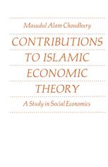 Contributions to Islamic Economic Theory