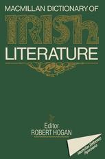 The Macmillan Dictionary of Irish Literature
