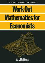 Work Out Mathematics for Economists