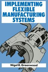 Implementing Flexible Manufacturing Systems