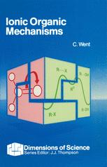 Ionic Organic Mechanisms
